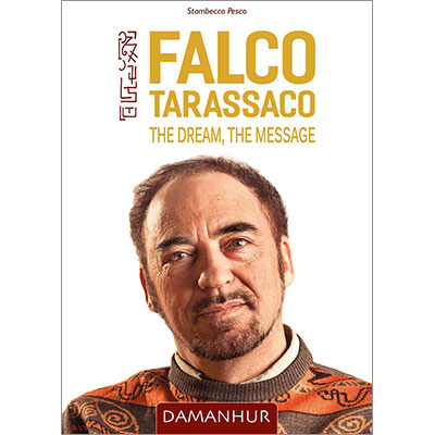 Falco Tarassaco - The Dream, The Message